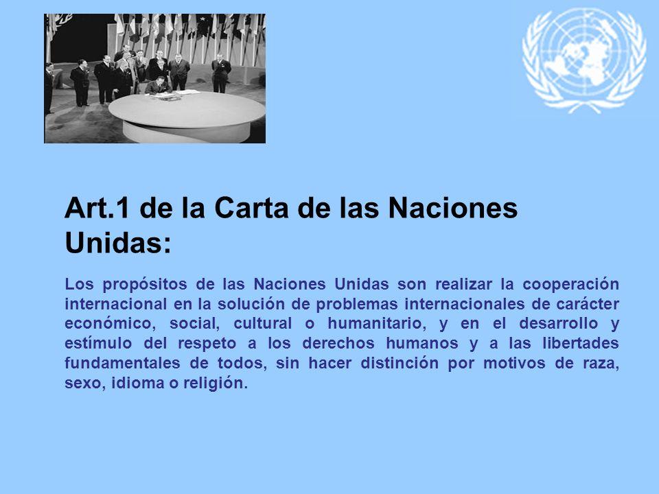 Art.1 de la Carta de las Naciones Unidas:
