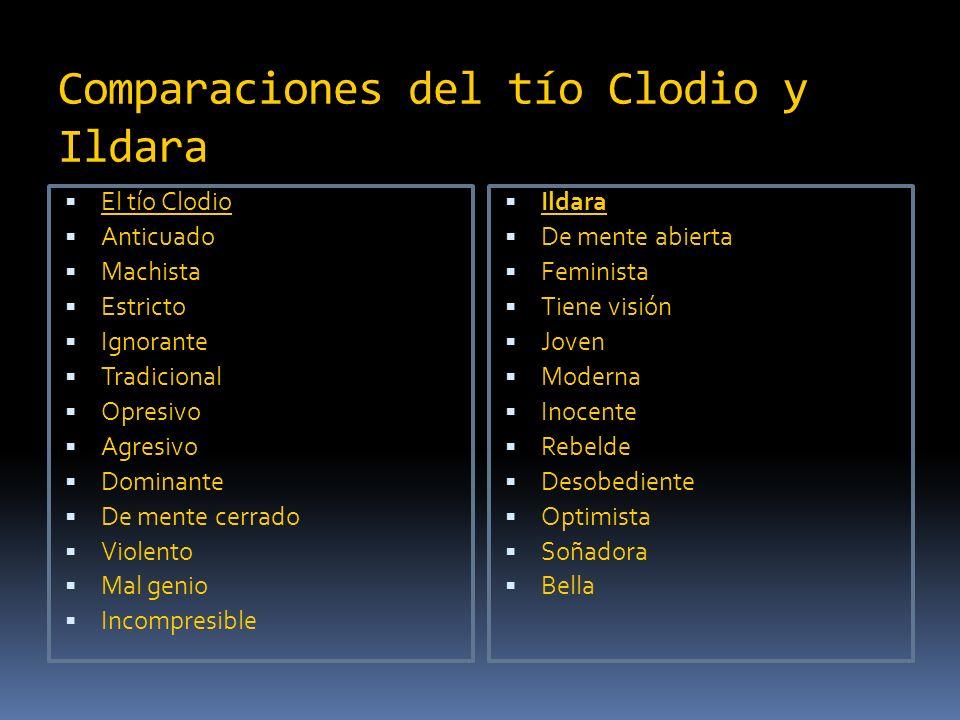 Comparaciones del tío Clodio y Ildara