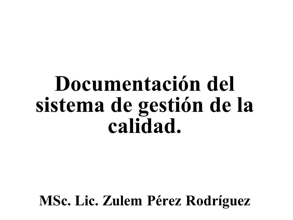 Documentación del sistema de gestión de la calidad.