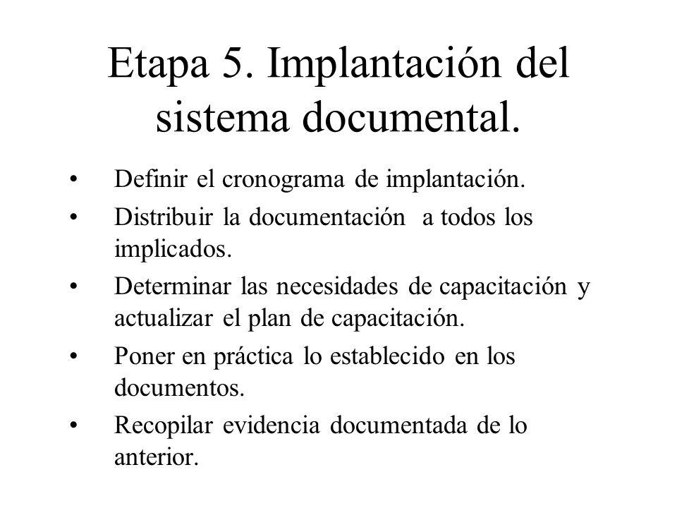 Etapa 5. Implantación del sistema documental.