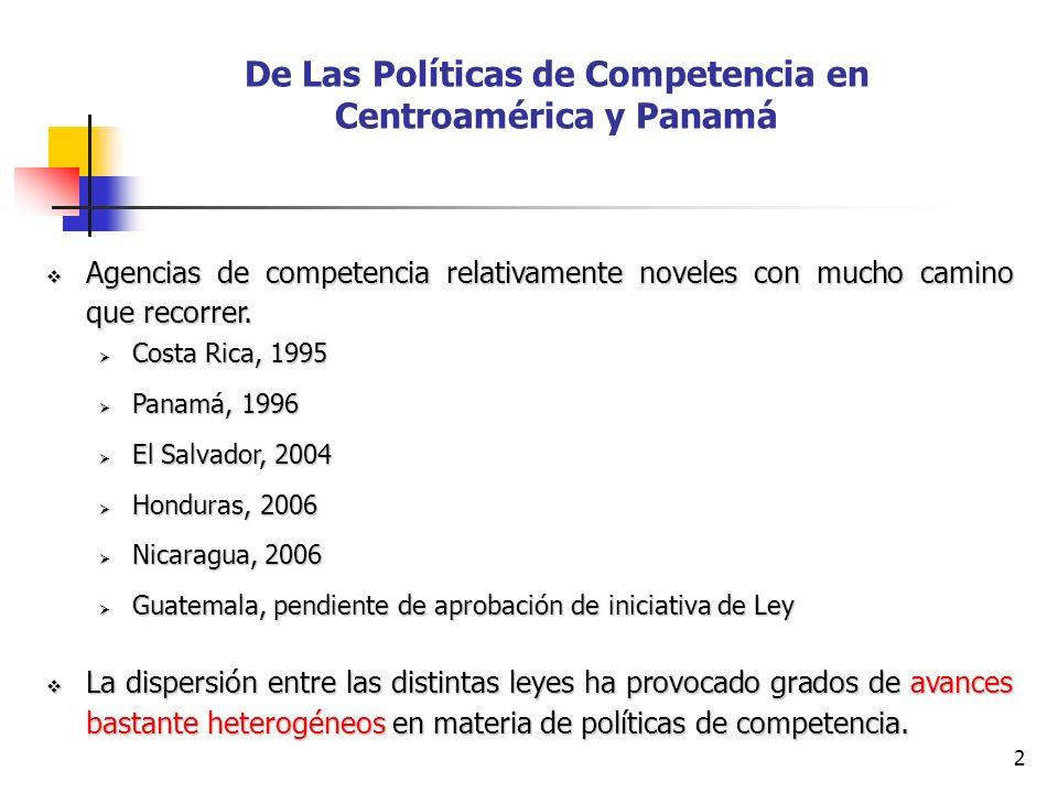 De Las Políticas de Competencia en Centroamérica y Panamá