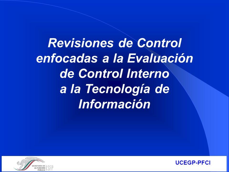 Revisiones de Control enfocadas a la Evaluación de Control Interno