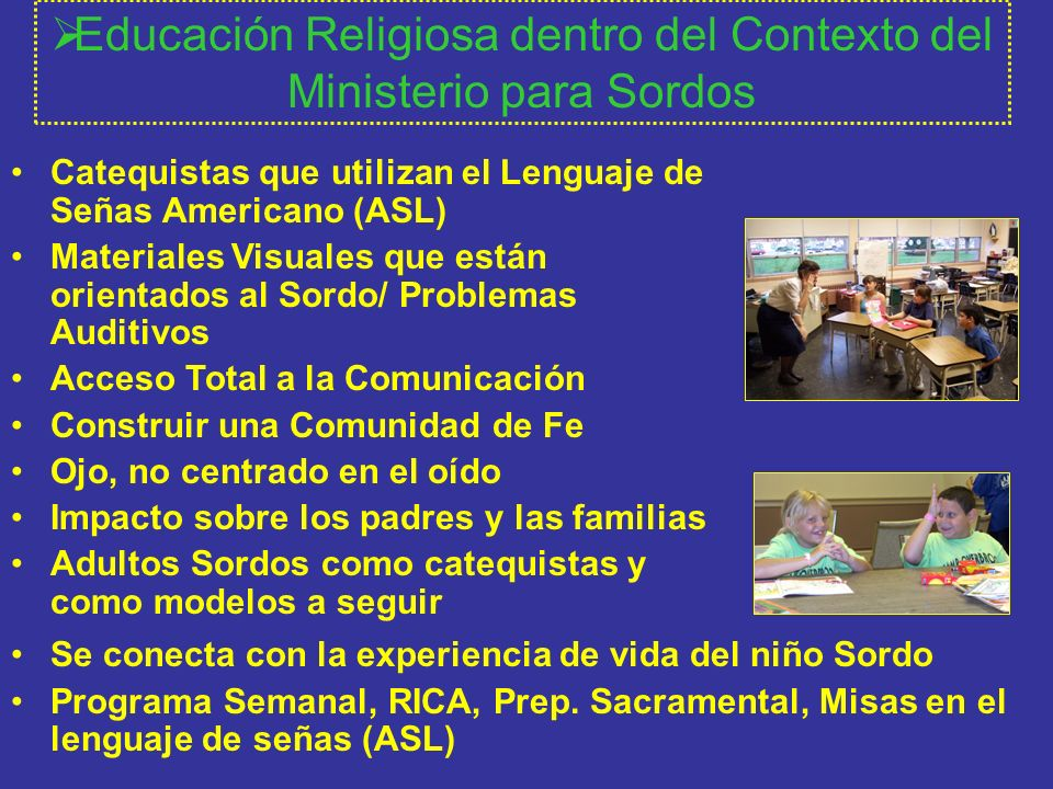 Educación Religiosa dentro del Contexto del Ministerio para Sordos