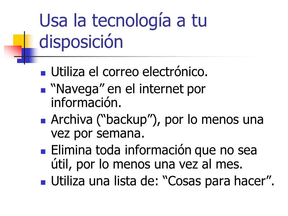 Usa la tecnología a tu disposición