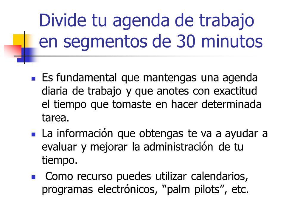 Divide tu agenda de trabajo en segmentos de 30 minutos