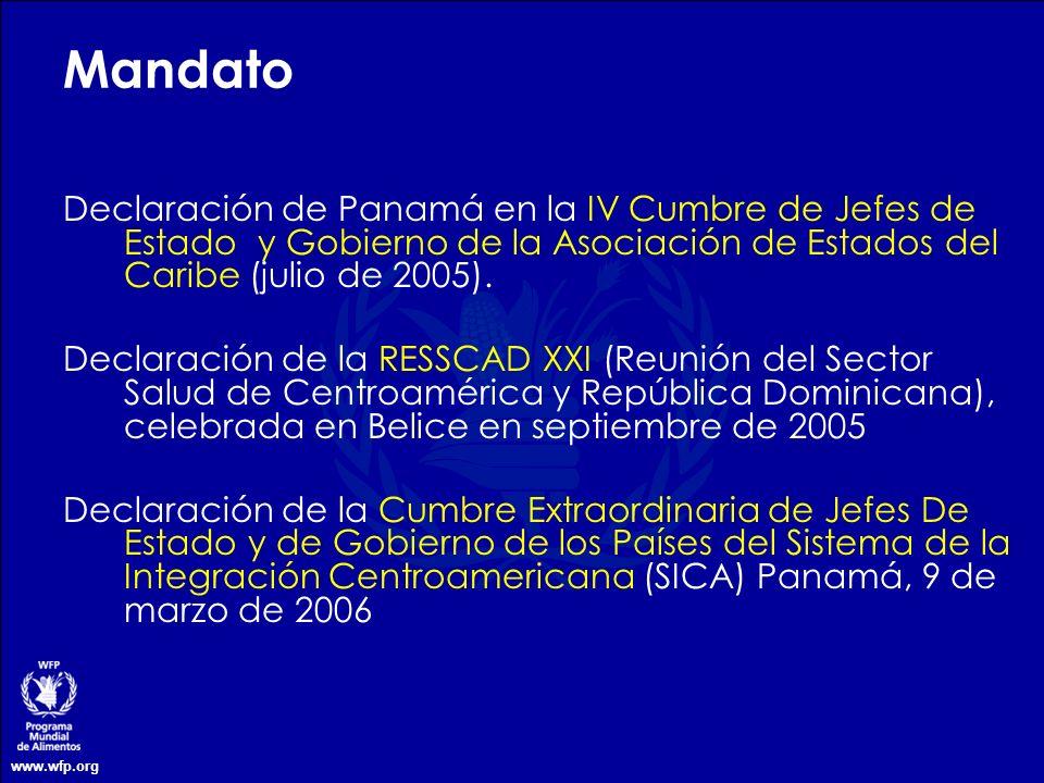 MandatoDeclaración de Panamá en la IV Cumbre de Jefes de Estado y Gobierno de la Asociación de Estados del Caribe (julio de 2005).