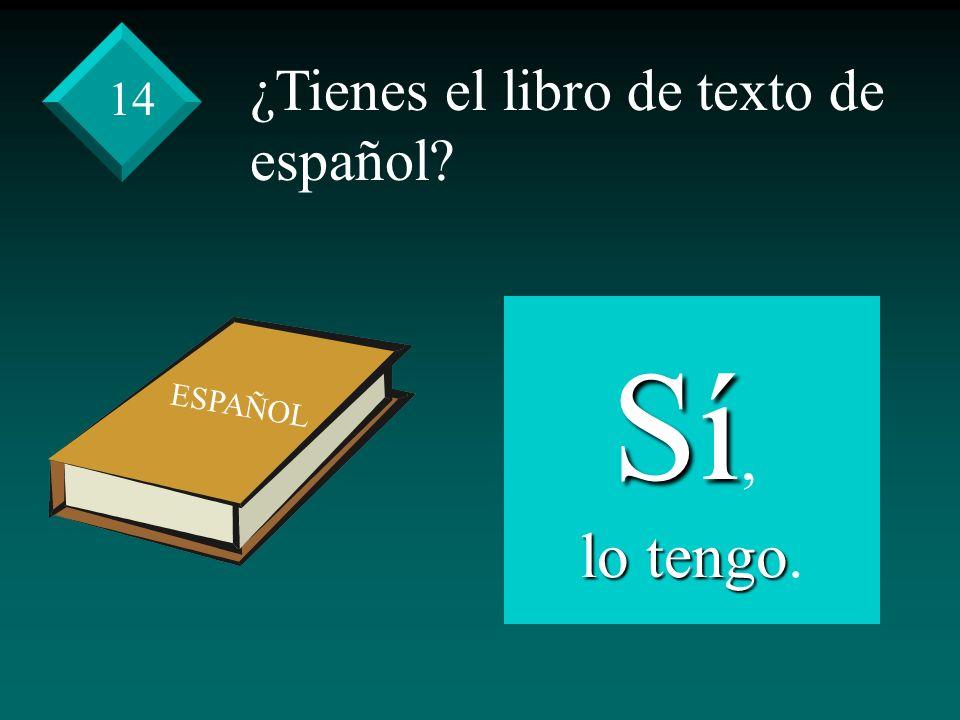 ¿Tienes el libro de texto de español