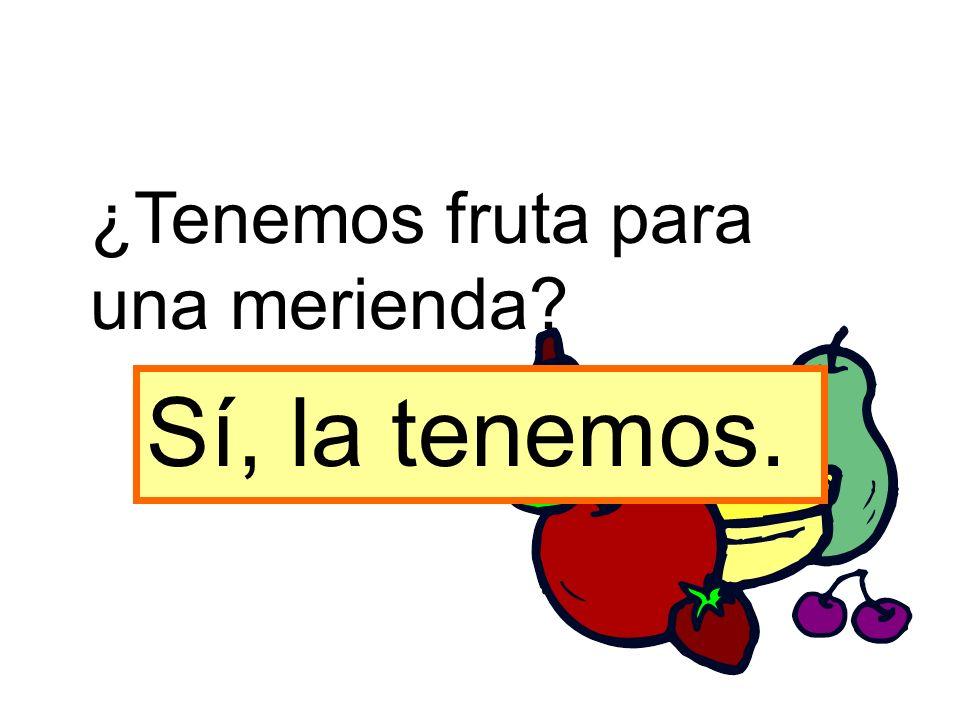 ¿Tenemos fruta para una merienda
