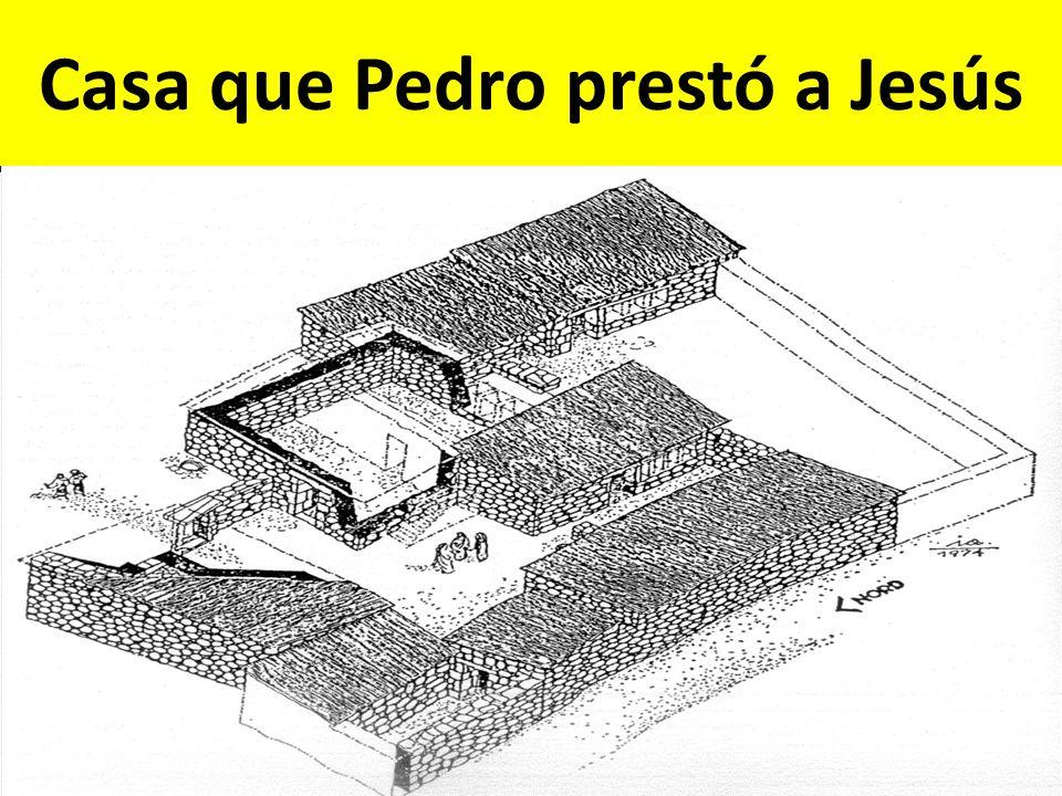 Casa que Pedro prestó a Jesús