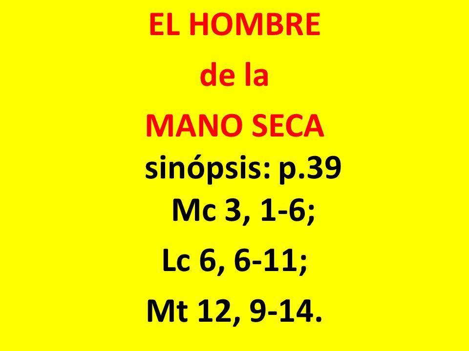 EL HOMBRE de la MANO SECA sinópsis: p