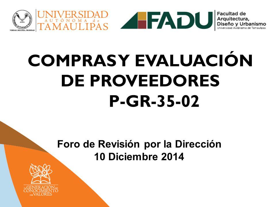 COMPRAS Y EVALUACIÓN DE PROVEEDORES P-GR-35-02