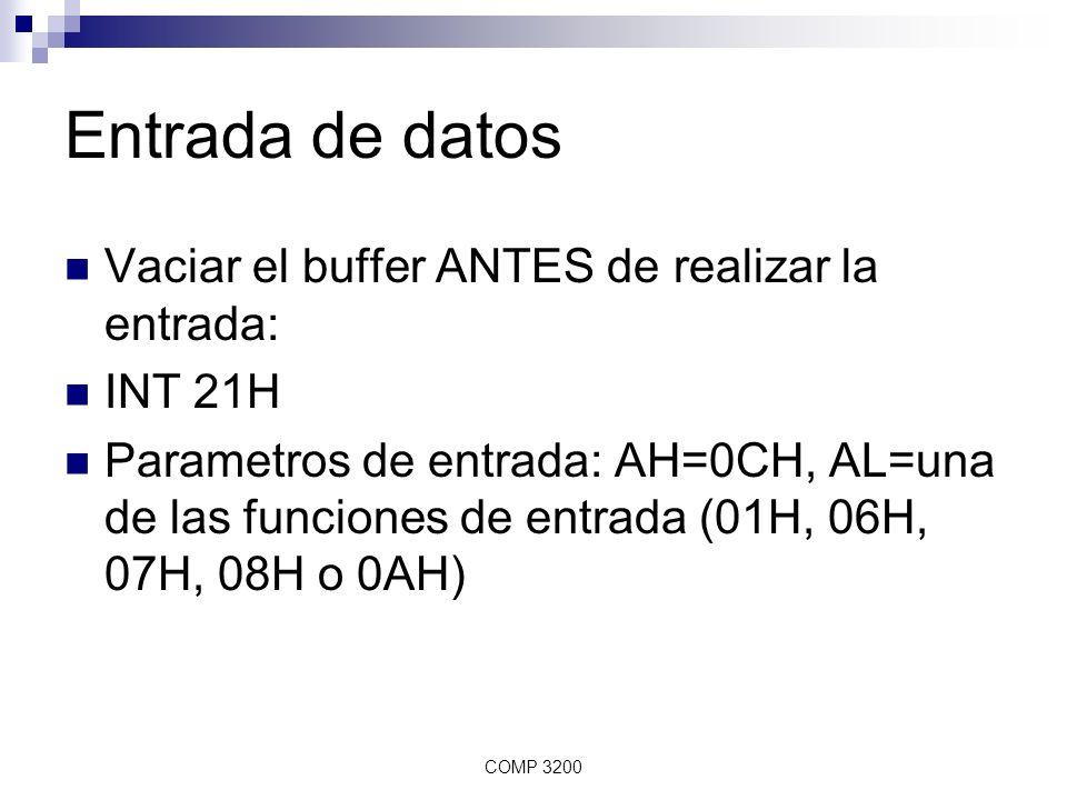 Entrada de datos Vaciar el buffer ANTES de realizar la entrada: