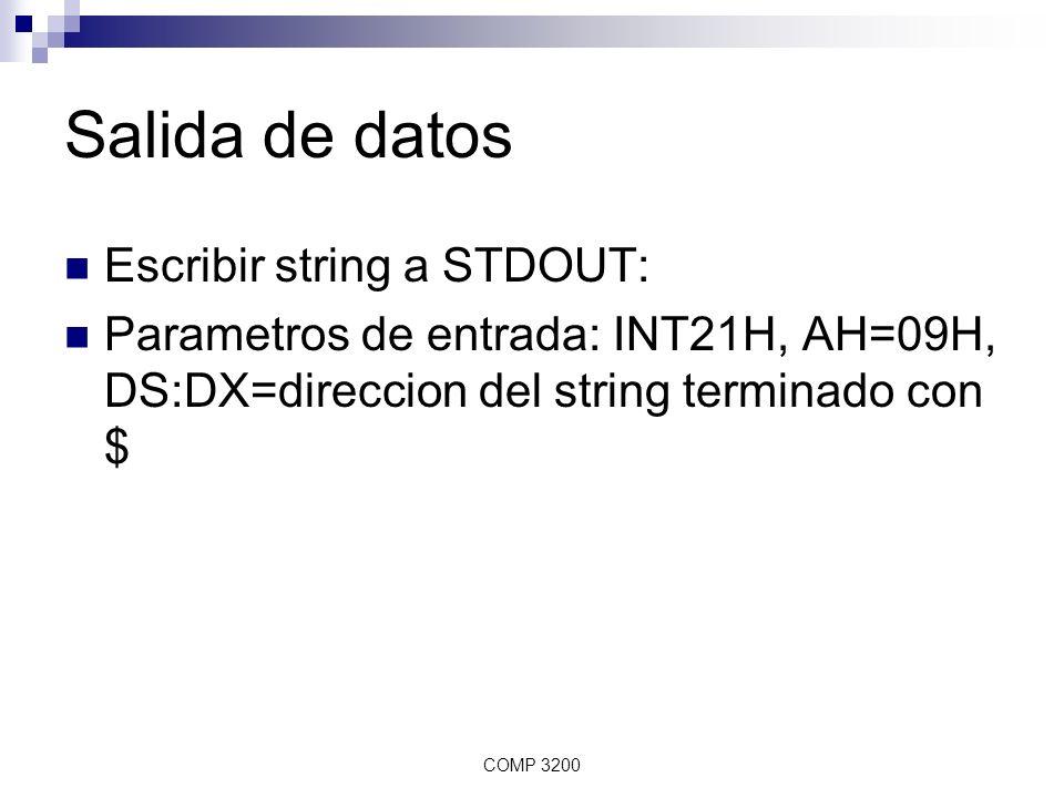 Salida de datos Escribir string a STDOUT: