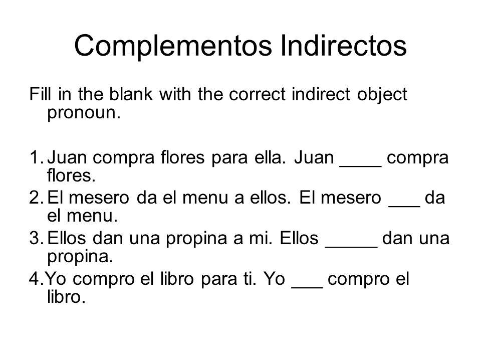 Complementos Indirectos