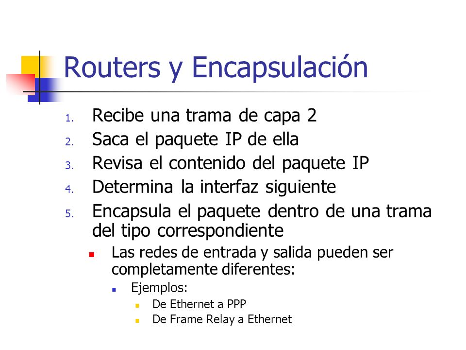 Routers y Encapsulación