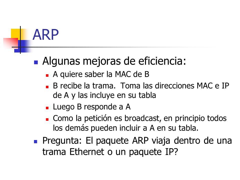 ARP Algunas mejoras de eficiencia: