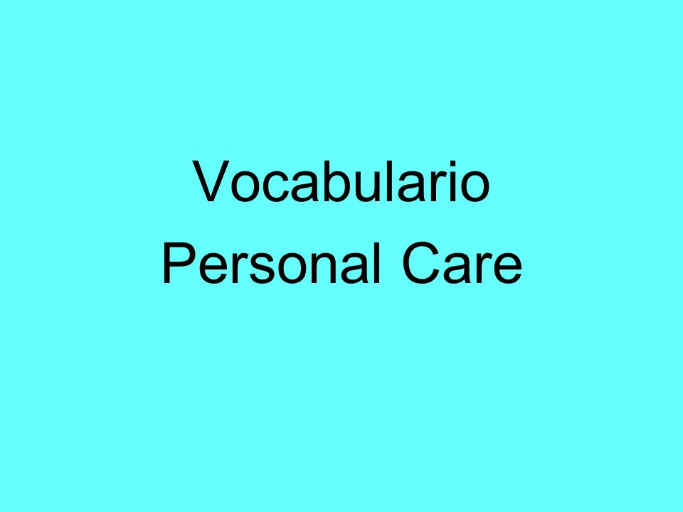 Vocabulario Personal Care