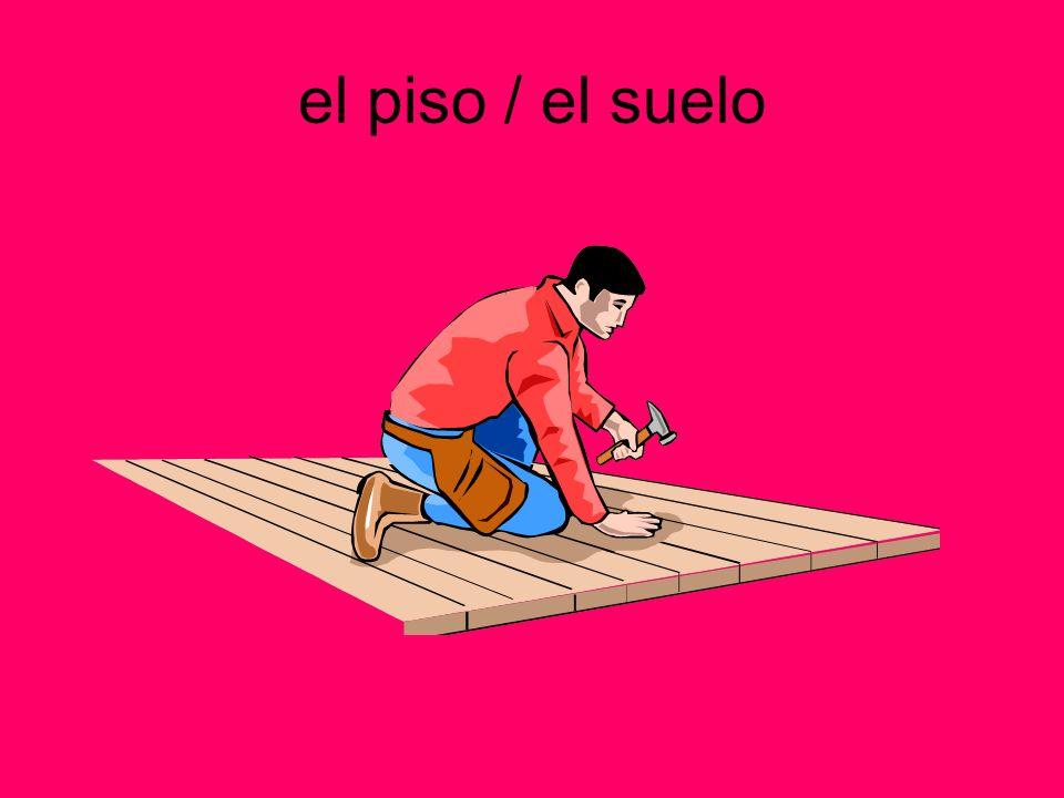 el piso / el suelo