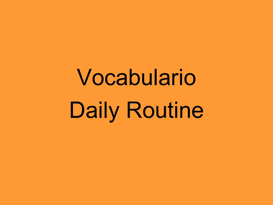 Vocabulario Daily Routine