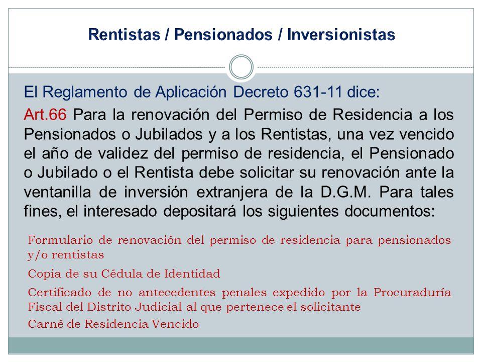 Rentistas / Pensionados / Inversionistas