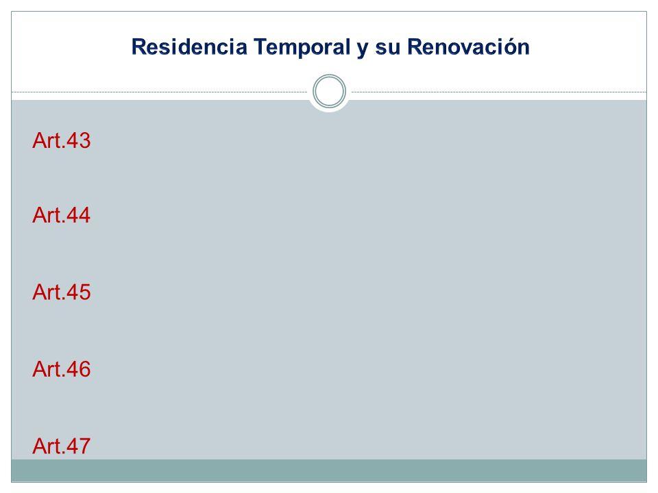 Residencia Temporal y su Renovación