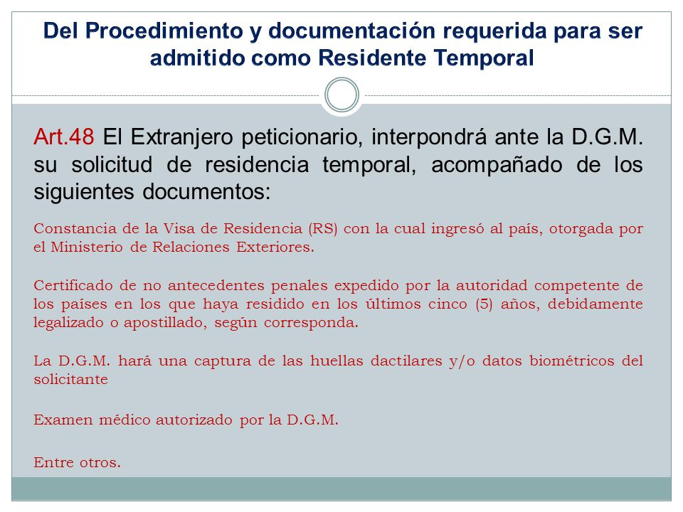 Del Procedimiento y documentación requerida para ser admitido como Residente Temporal