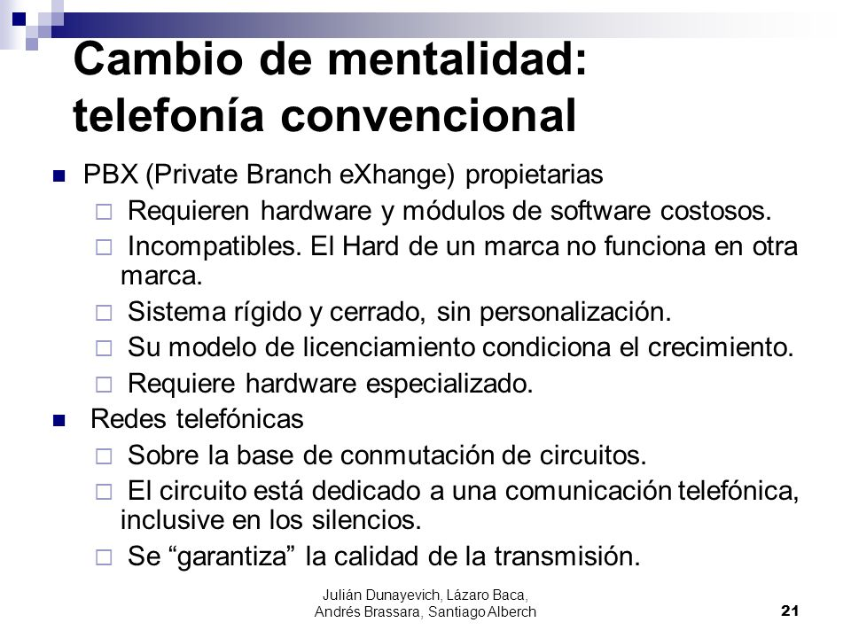 Cambio de mentalidad: telefonía convencional