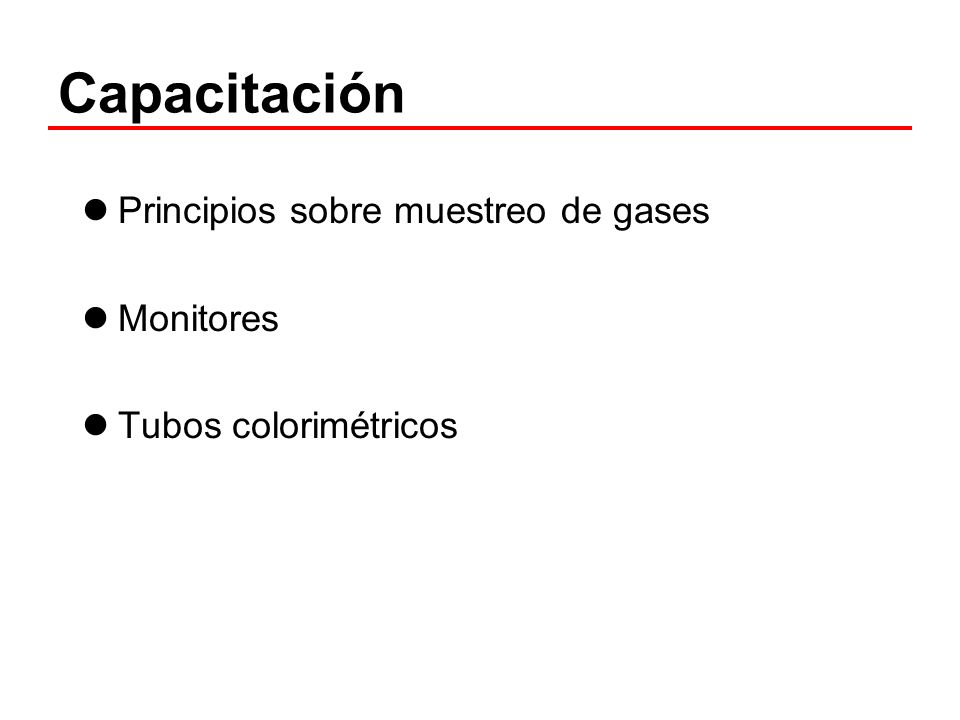Capacitación Principios sobre muestreo de gases Monitores