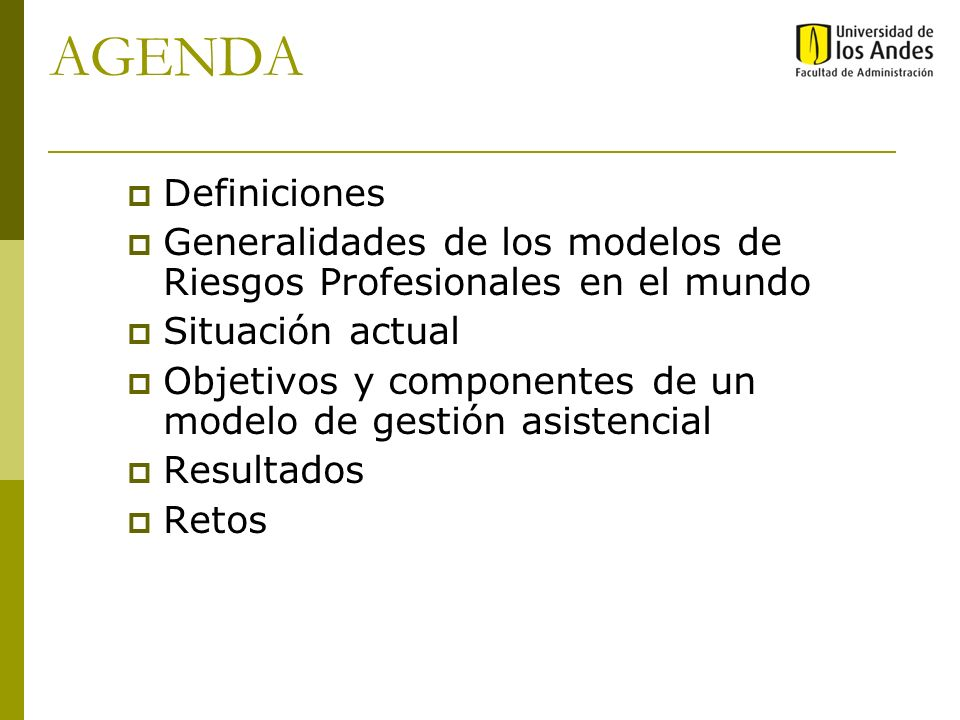 AGENDADefiniciones. Generalidades de los modelos de Riesgos Profesionales en el mundo. Situación actual.