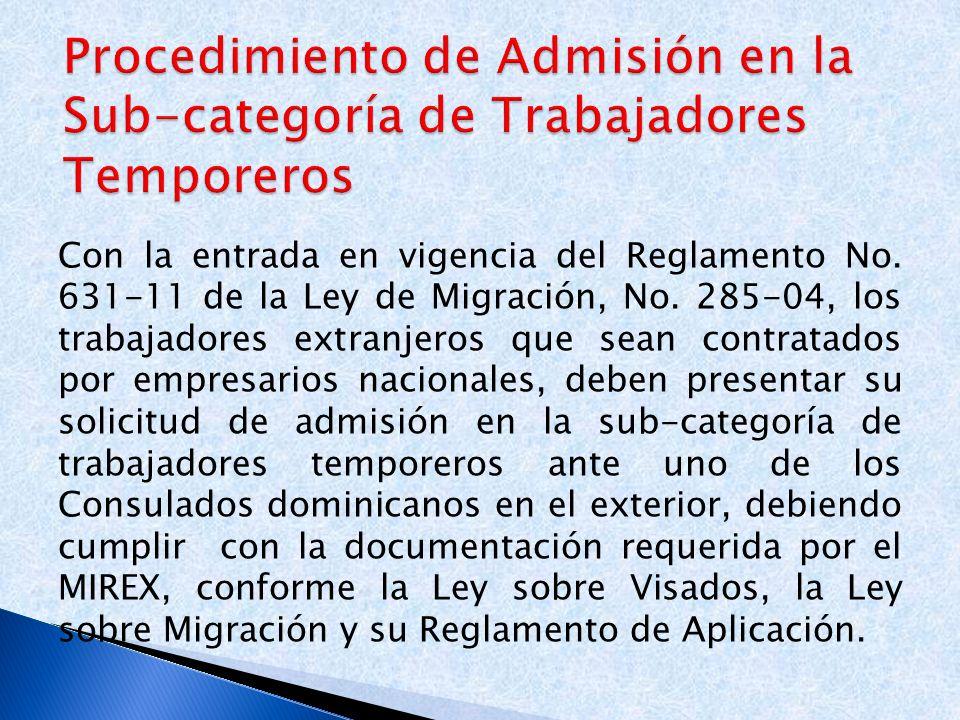 Procedimiento de Admisión en la Sub-categoría de Trabajadores Temporeros