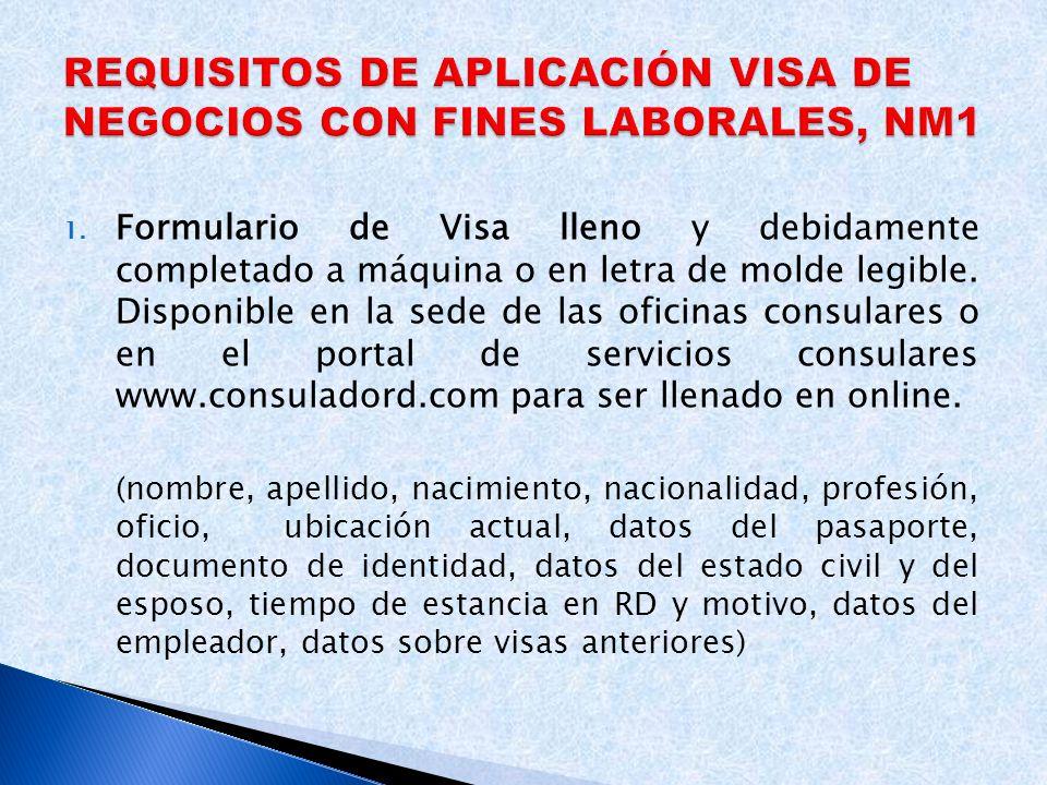 REQUISITOS DE APLICACIÓN VISA DE NEGOCIOS CON FINES LABORALES, NM1