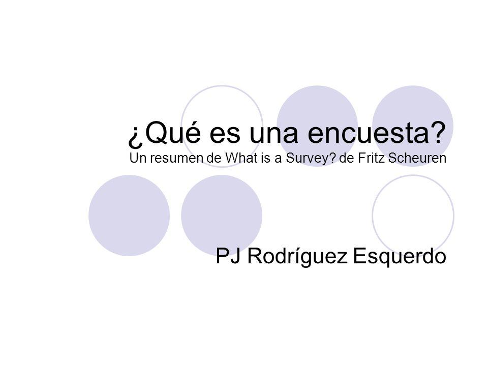 ¿Qué es una encuesta Un resumen de What is a Survey de Fritz Scheuren
