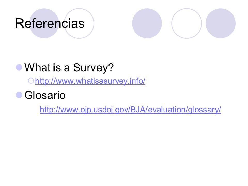 Referencias What is a Survey