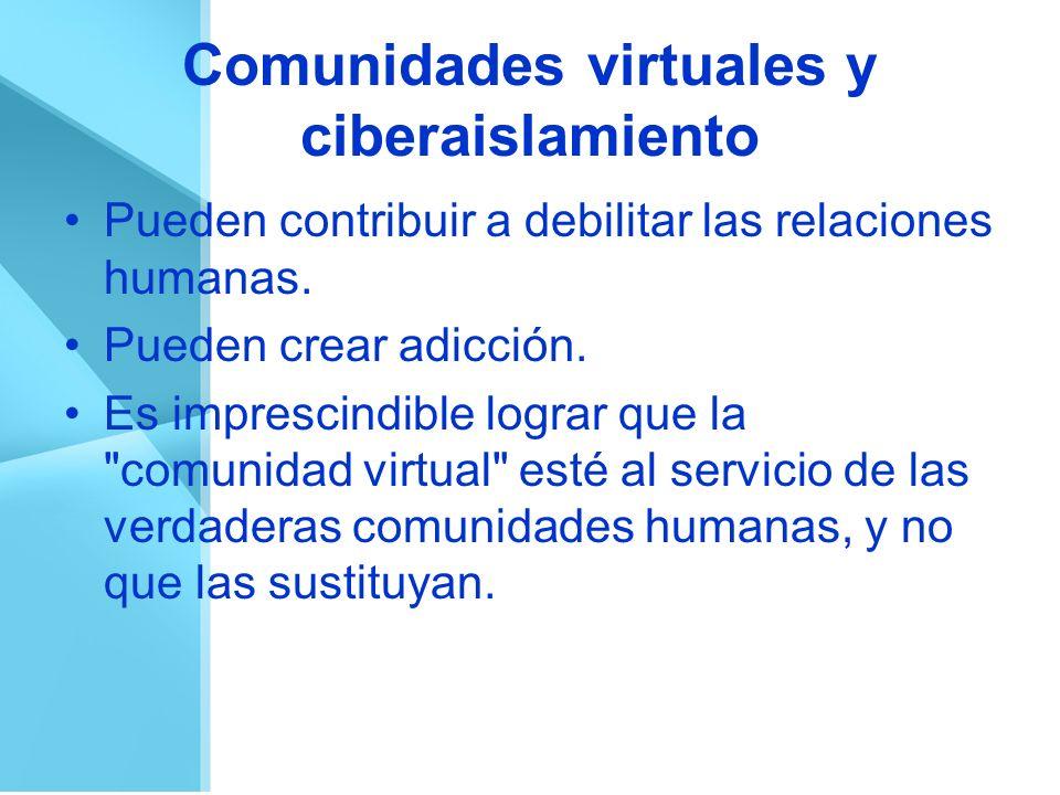 Comunidades virtuales y ciberaislamiento