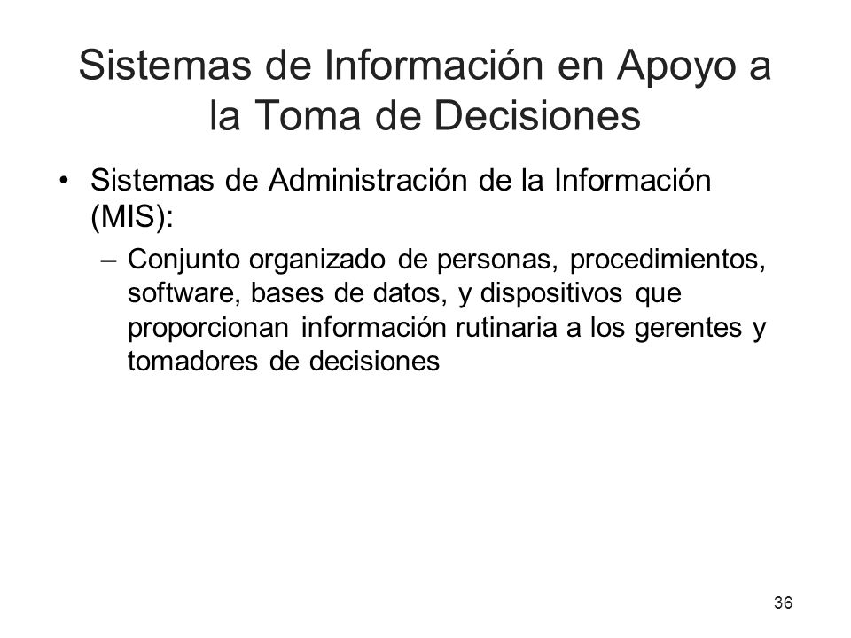 Sistemas de Información en Apoyo a la Toma de Decisiones