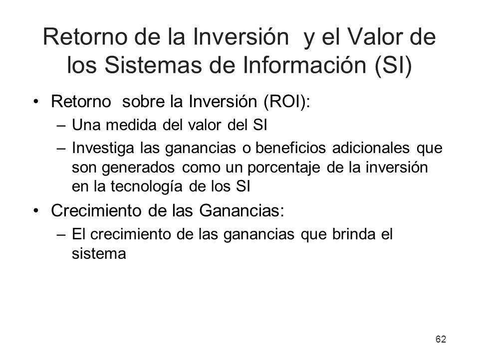 Retorno de la Inversión y el Valor de los Sistemas de Información (SI)