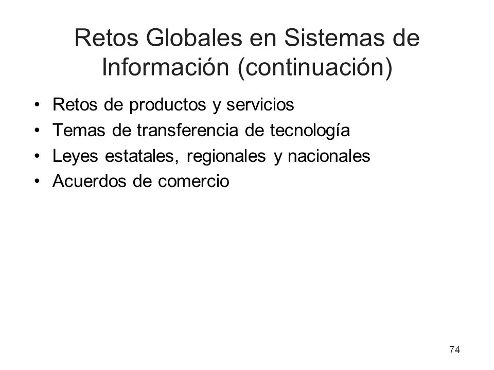 Retos Globales en Sistemas de Información (continuación)