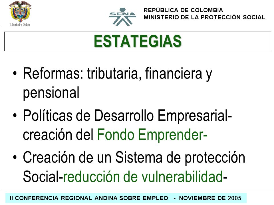 ESTATEGIAS Reformas: tributaria, financiera y pensional