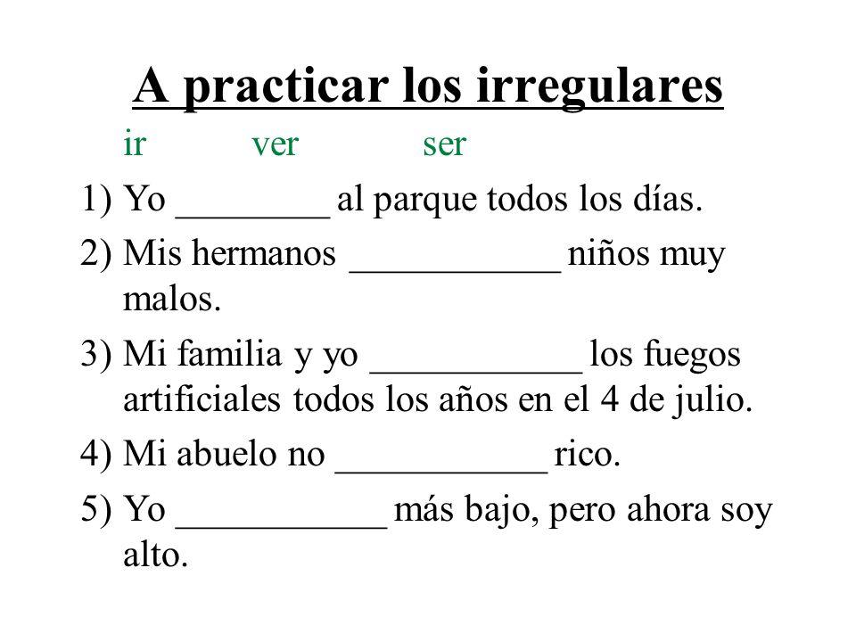 A practicar los irregulares