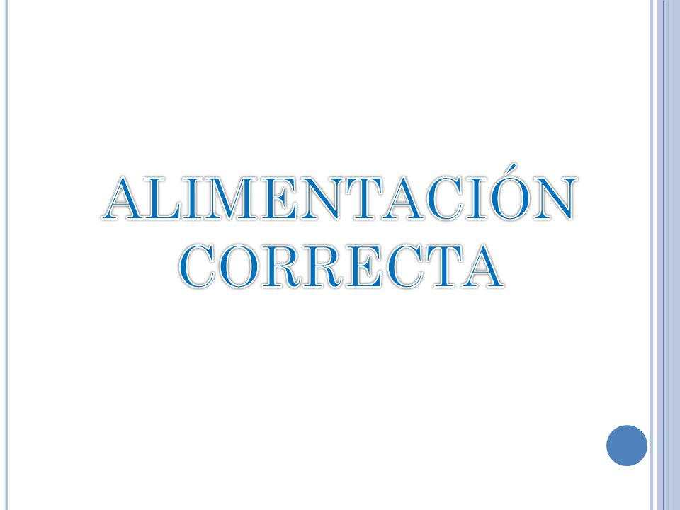 ALIMENTACIÓN CORRECTA