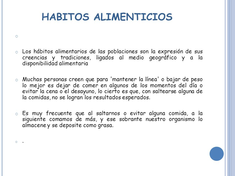 HABITOS ALIMENTICIOS