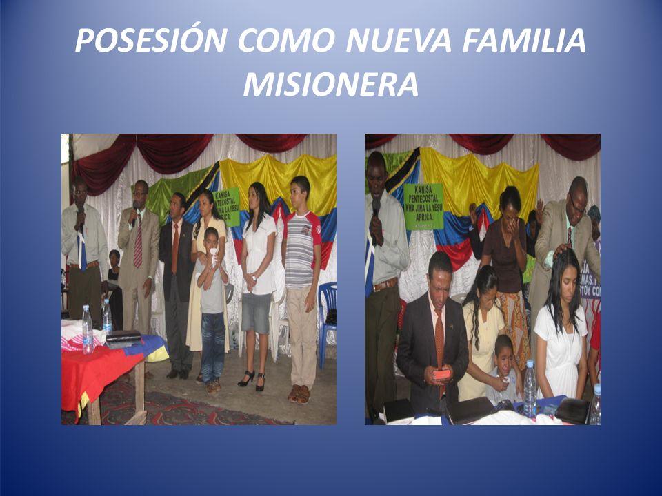 POSESIÓN COMO NUEVA FAMILIA MISIONERA