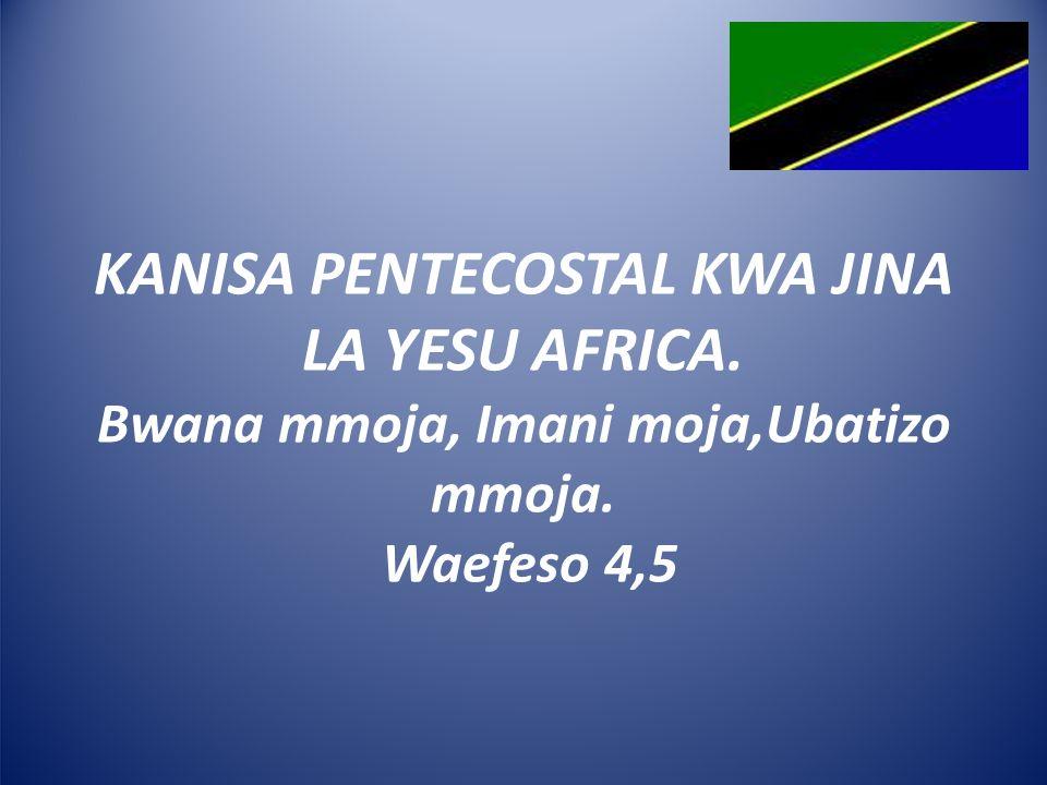 KANISA PENTECOSTAL KWA JINA LA YESU AFRICA