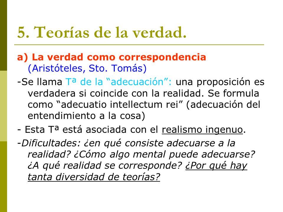 5. Teorías de la verdad. a) La verdad como correspondencia (Aristóteles, Sto. Tomás)