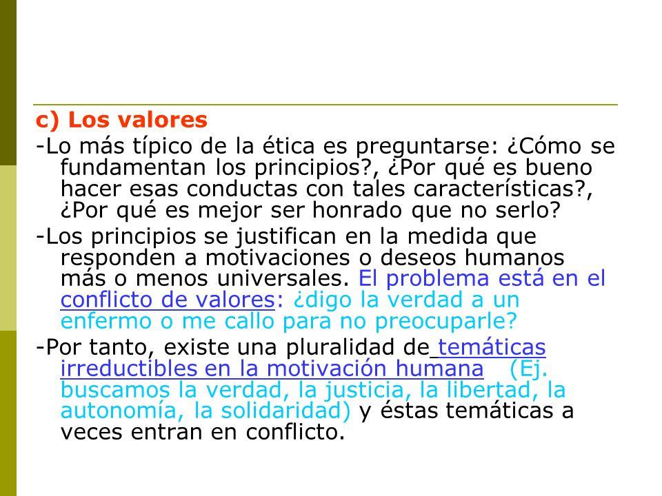 c) Los valores