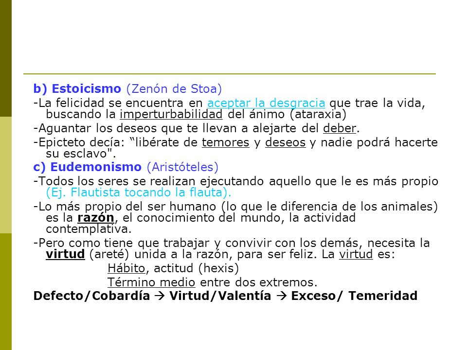 b) Estoicismo (Zenón de Stoa)