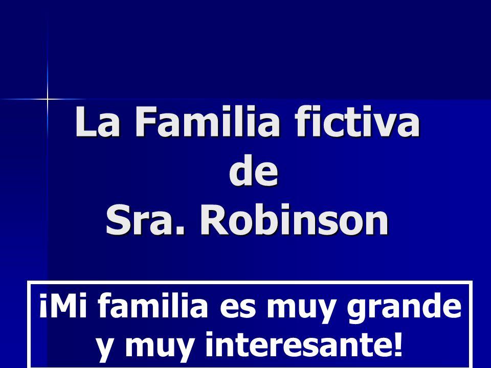 La Familia fictiva de Sra. Robinson