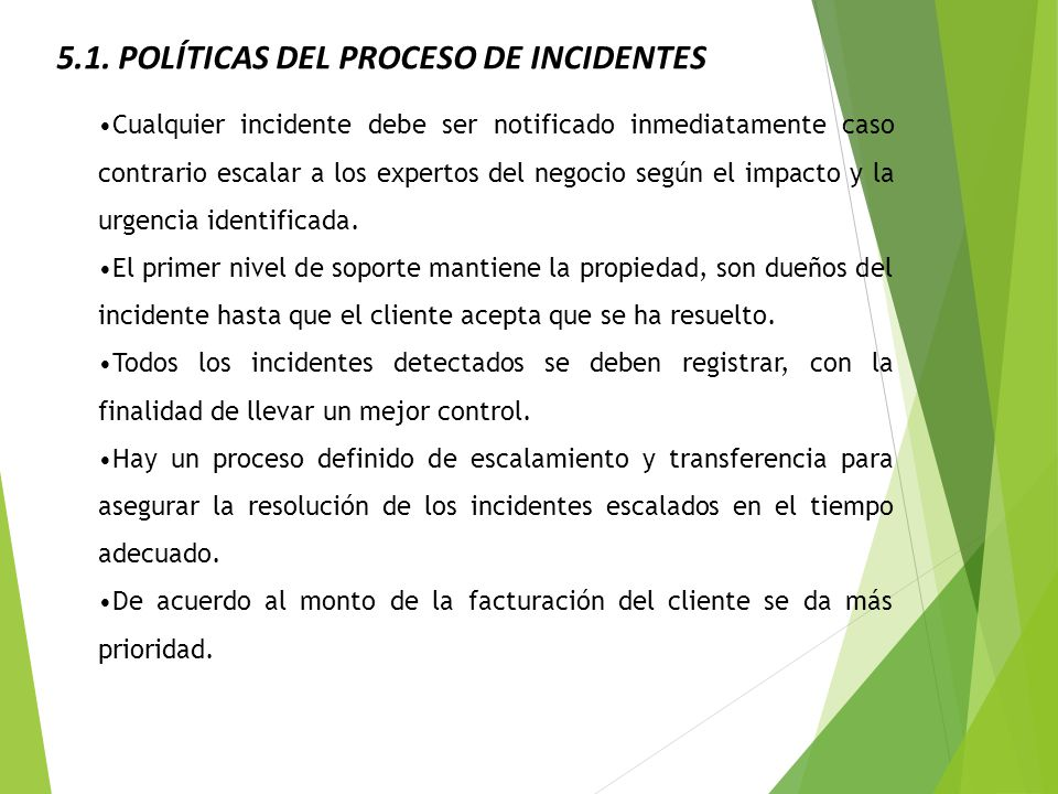 5.1. POLÍTICAS DEL PROCESO DE INCIDENTES