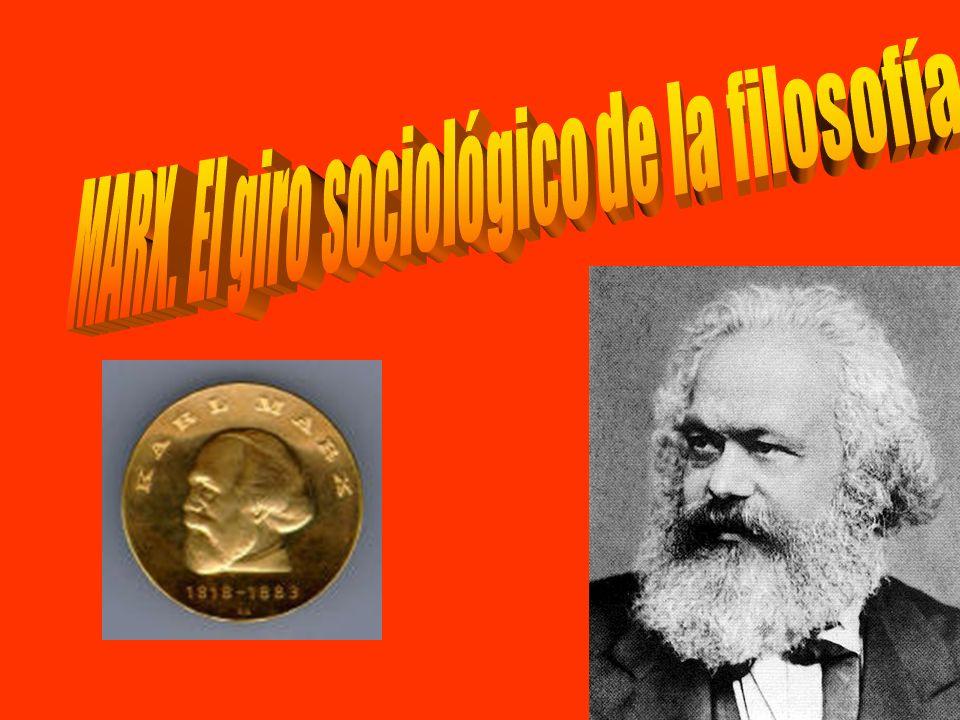 MARX. El giro sociológico de la filosofía