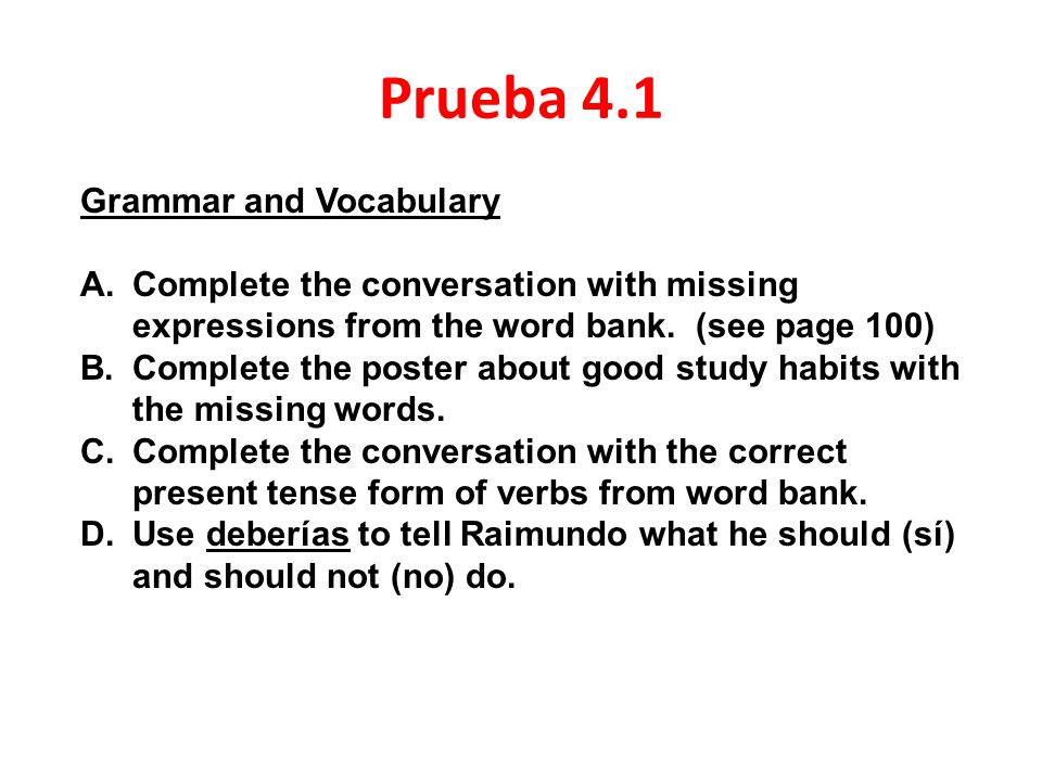 Prueba 4.1 Grammar and Vocabulary